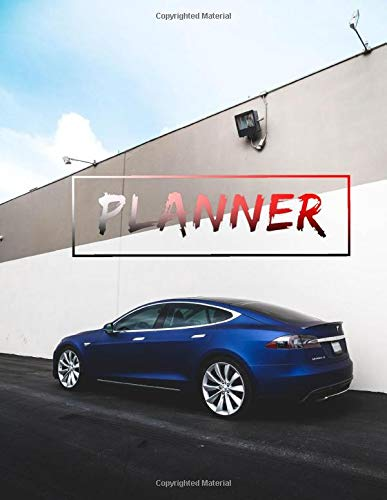 """Blue Tesla Model S Daily Planner for Men: Awesome Planner 120 pages 8.5x11"""",perfect for men, women, boys and girls and for any car lovers enthusiast, unique holiday gift idea"""