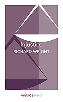 Injustice: Vintage Minis by [Richard Wright]
