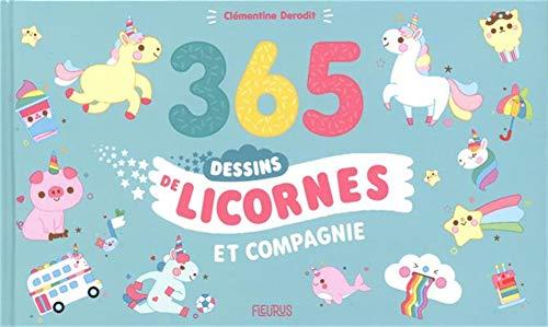 365 dessins de licornes et compagnie !