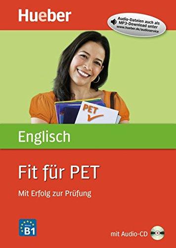Fit für PET: Mit Erfolg zur Prüfung / Buch mit Audio-CD