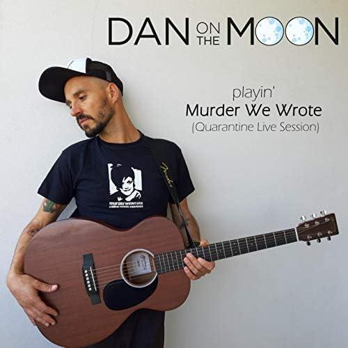 Dan On The Moon