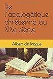 De l'apologétique chrétienne au XIXe siècle