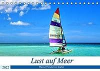 Lust auf Meer - Wasserfreuden in Kuba (Tischkalender 2022 DIN A5 quer): Wassersport im Urlaub an Kubas Kuesten (Monatskalender, 14 Seiten )