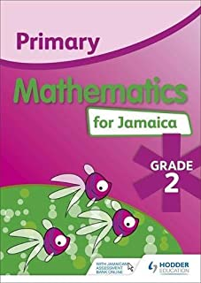 Primary Mathematics for Jamaica: Grade 2 Student's Book: National Standards Curriculum Edition (English Edition)