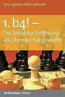 1. b4! - Die Sokolsky-Eroffnung als Uberraschungswaffe