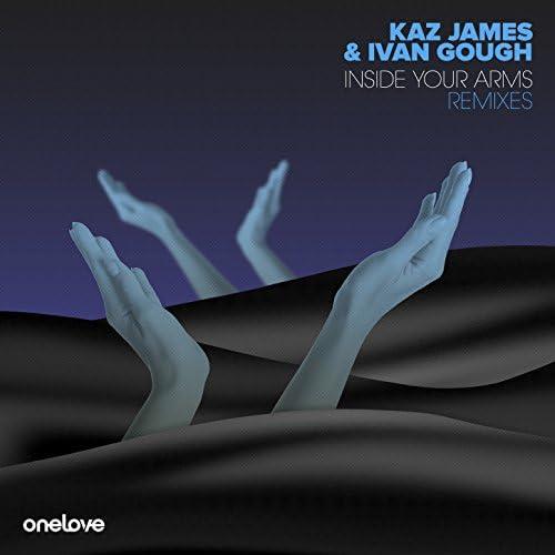 Kaz James & Ivan Gough