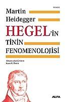 Hegel'in Tinin Fenomenolojisi Ciltli