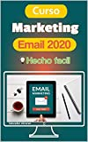 Curso Email Marketing 2020 Hecho Facil