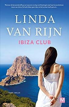 Ibiza Club van [Linda van Rijn, Karin Dienaar]