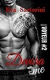 Devora-me (Série Voyeur Livro 2) (Portuguese Edition)