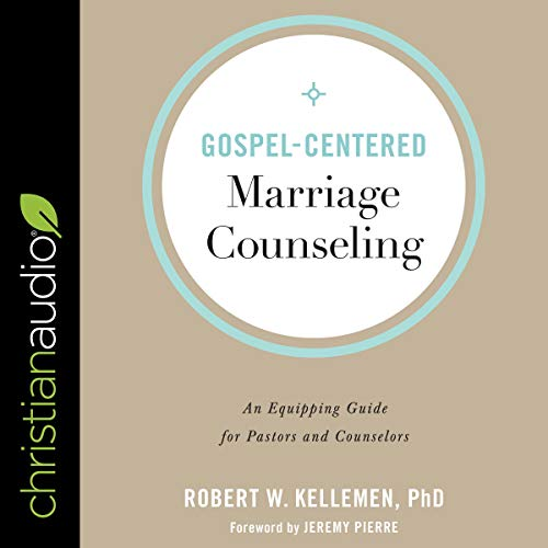 Couverture de Gospel-Centered Marriage Counseling