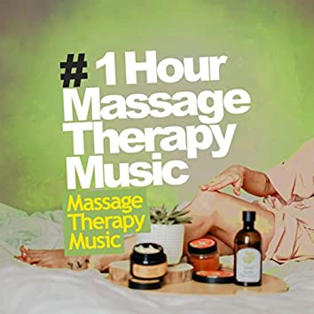 # 1 Hour Massage Therapy Music