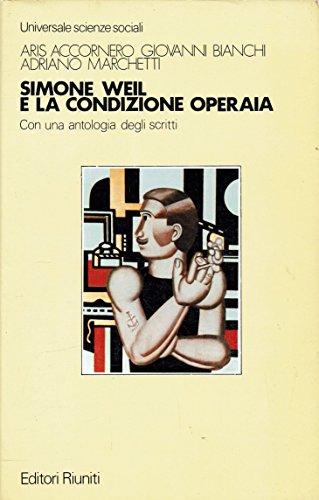 Simone Weil e la condizione operaia