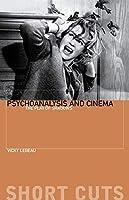 Psychoanalysis and Cinema: The Play of Shadows (Short Cuts)