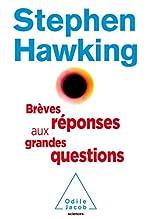 Brèves réponses aux grandes questions de Stephen Hawking