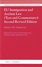Eu Immigration and Asylum Law (3 Vols.): Second Revised Edition