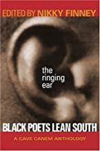The Ringing Ear: Black Poets Lean South (The Cave Canem Poetry Prize Ser.)