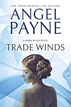 Trade Winds (Lords of Sin Book 1) by [Angel Payne]