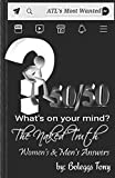 50/50 The Naked Truth 2: Men's and Women's Answers