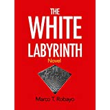 The White Labyrinth (English Edition)