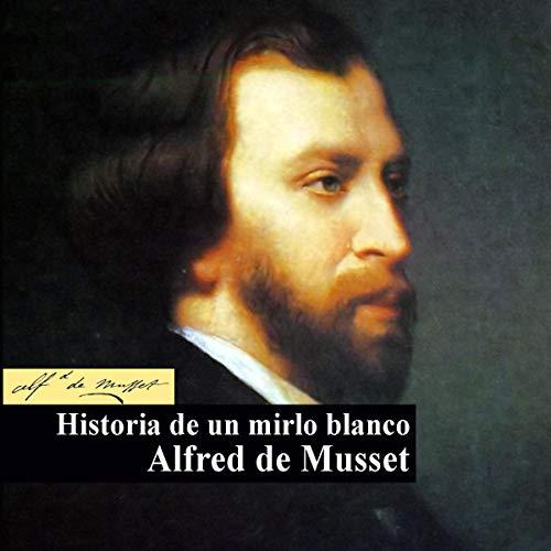 Historia de un mirlo Blanco [Story of a White Blackbird]  By  cover art