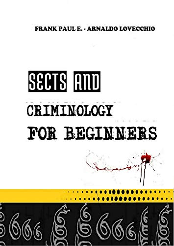 Sects and criminology for beginners (English Edition)