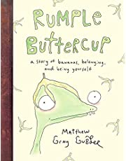 Rumple Buttercup: A story of bananas, belonging and being yourself: Matthew Gray Gubler