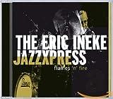 The Eric Ineke Jazzexpress : Flames 'N' Fire