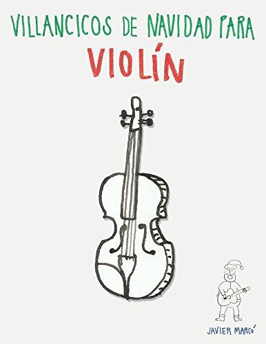Villancicos de Navidad para Violín: Canciones en Primera Posición