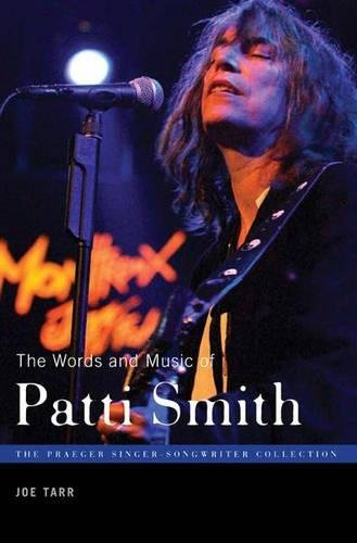 The Words and Music of Patti Smith (The...