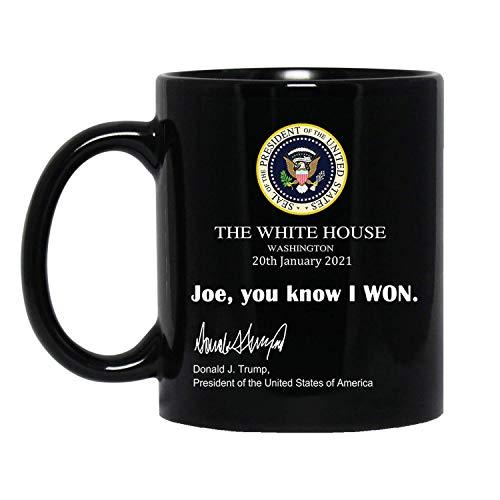 Joe You Know I Won Mug, Funny Trump White House Note 2021 Trump Mug Gift Donald Trump President Coffee Cup UniqueDesignMugStore UniqueDesignMugStore