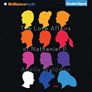 The Love Affairs of Nathaniel P. audiobook cover art