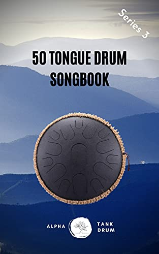 Tongue Drum Songbook: 50 Mixed songs for Tongue Drum 8,5X11, 94 pages (14 and 15 tongue diatonic models in C) (English Edition)
