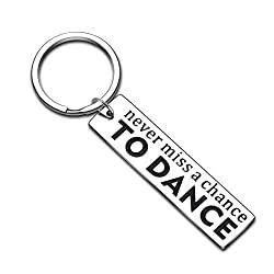 Never Miss A Chance To Dance Keychain