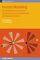 Inverse Modelling: An Introduction to the Theory and Methods of Inverse Problems and Data Assimilation