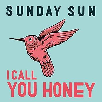 I Call You Honey