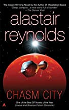 Chasm City (Revelation Space) by Alastair Reynolds (2003-05-27)