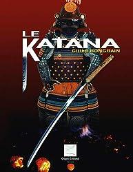 Le Katana : Le sabre du Samouraï