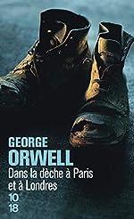 Dans la dèche à Paris et à Londres de George Orwell