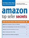 Amazon Top Seller Secrets_ Insider Tips from Amazon's Most Successful Sellers ( PDFDrive )