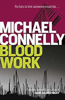 Blood Work by [Michael Connelly]