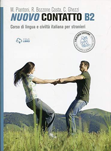 Nuovo Contatto B2 (libro + audio online): Volume B2 (Manuale + Eserciziario + Digitale)
