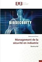 Management de la sécurité en industrie: Biosécurité