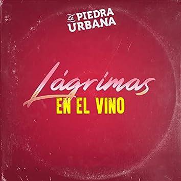 Lagrimas en el Vino