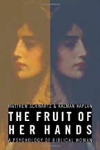 The Fruit of Her Hands: A Psychology of Biblical Woman