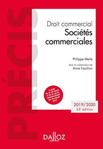 Droit commercial. Sociétés commerciales - 23e ed.: Édition 2019-2020 (Précis)