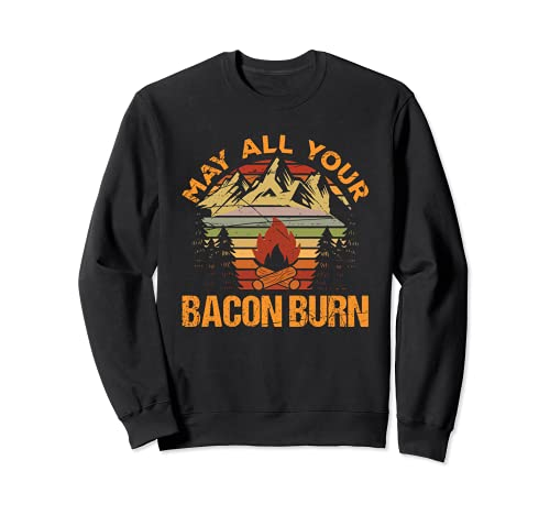 May All Your Bacon Burn Meat Lover Funny Sarcastic Food Sudadera