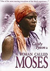 A Woman Called Moses - A Film about Harriet Tubman