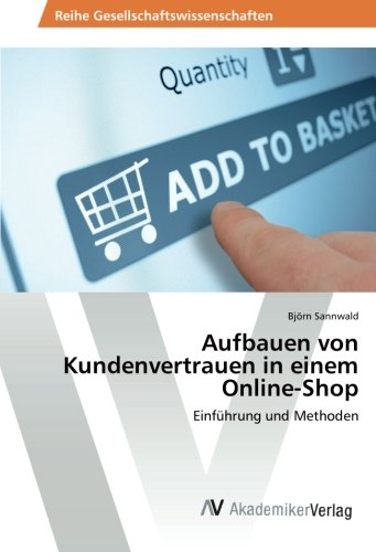 Aufbauen von Kundenvertrauen in einem Online-Shop: Einführung und Methoden