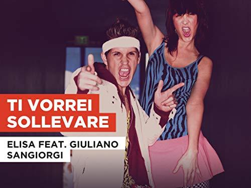 Ti vorrei sollevare al estilo de Elisa feat. Giuliano Sangiorgi